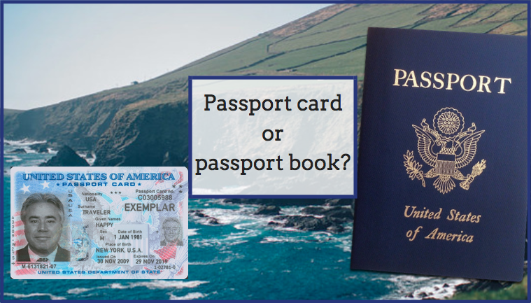 passport card or passport book